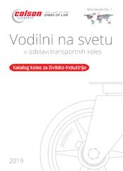Prenesite katalog transportnih koles Colson Katalog koles za živilsko industrijo - Colson Slovenia
